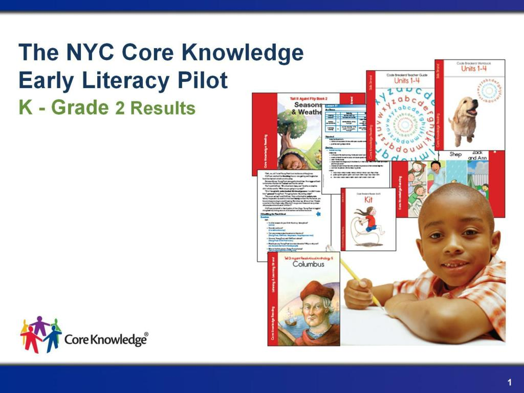 the nyc core knowledge early literacy pilot