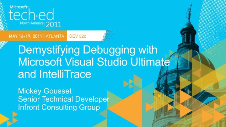 Demystifying debugging with microsoft visual studio ultimate and intellitrace
