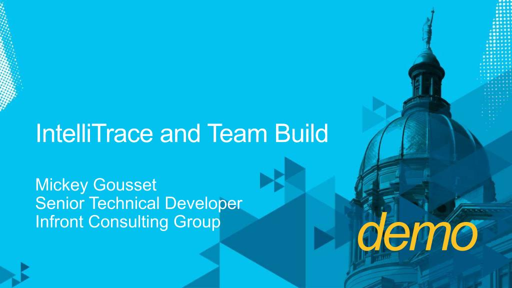 IntelliTrace and Team Build