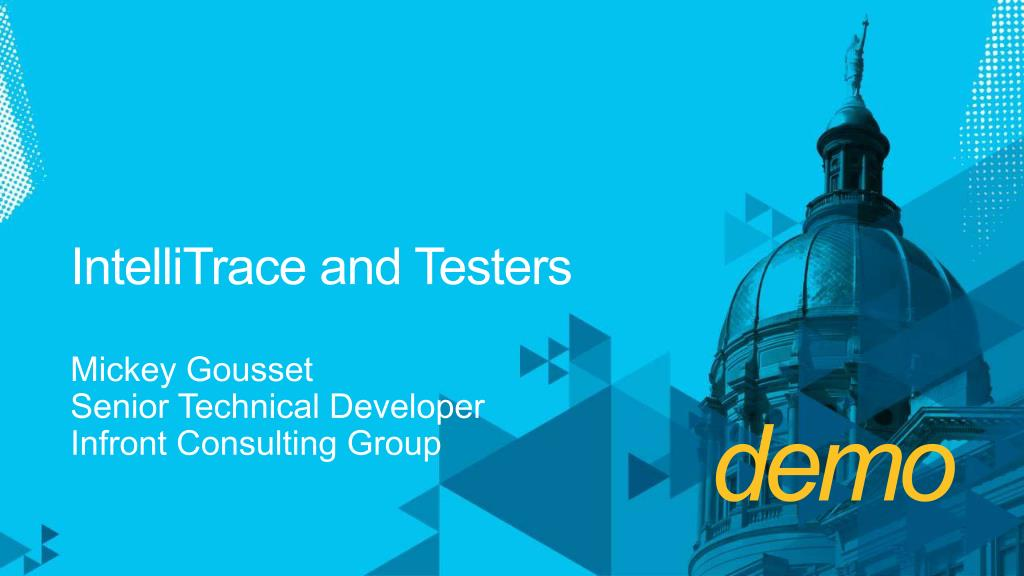 IntelliTrace and Testers