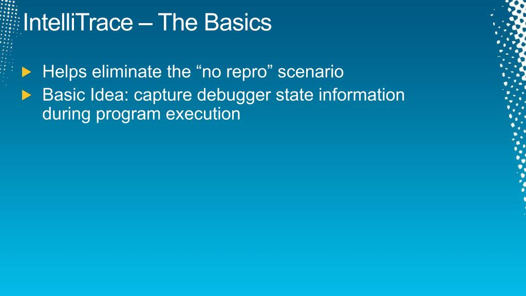 IntelliTrace – The Basics