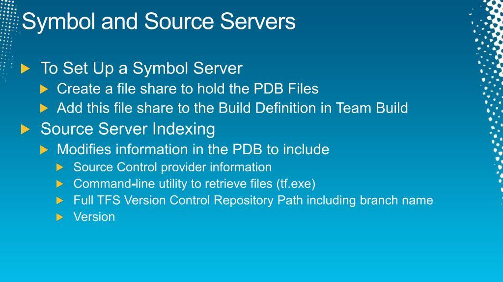 Symbol and Source Servers