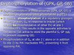 dephosphorylation of gpk gp gs