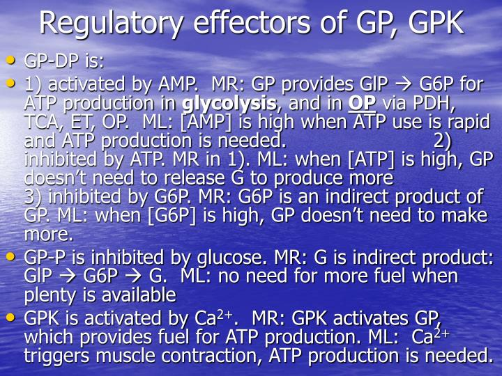 Regulatory effectors of GP, GPK