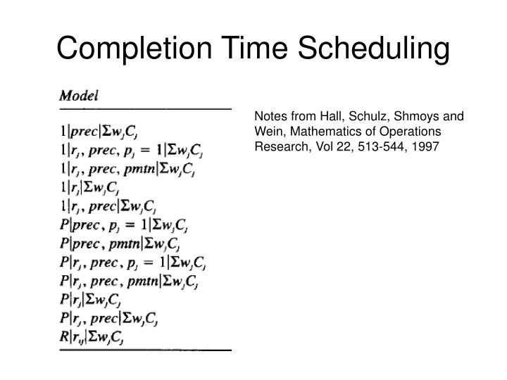 completion time scheduling n.