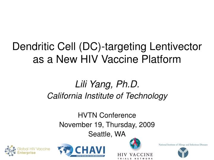 Dendritic cell dc targeting lentivector as a new hiv vaccine platform