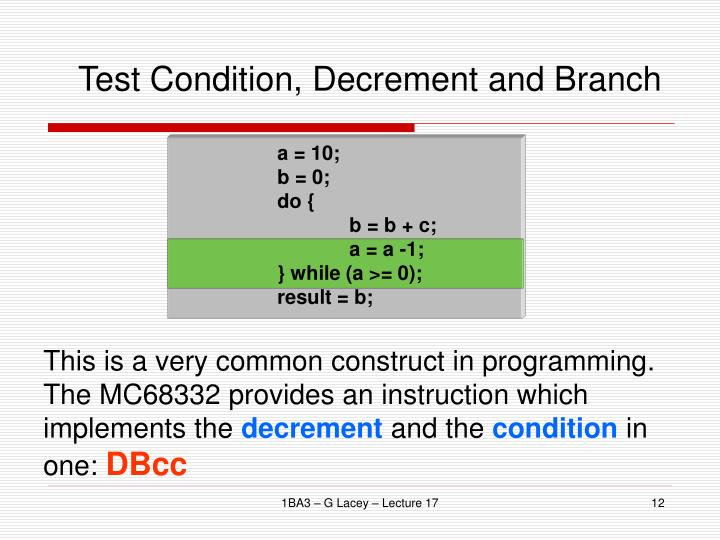 Test Condition, Decrement and Branch