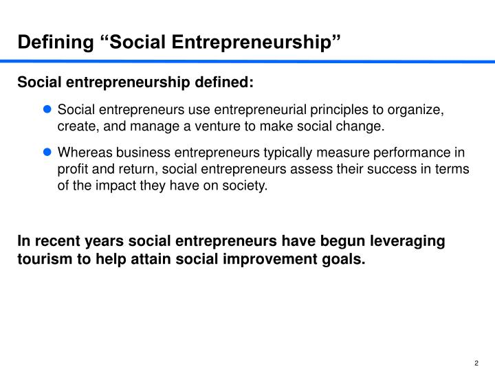 Defining social entrepreneurship