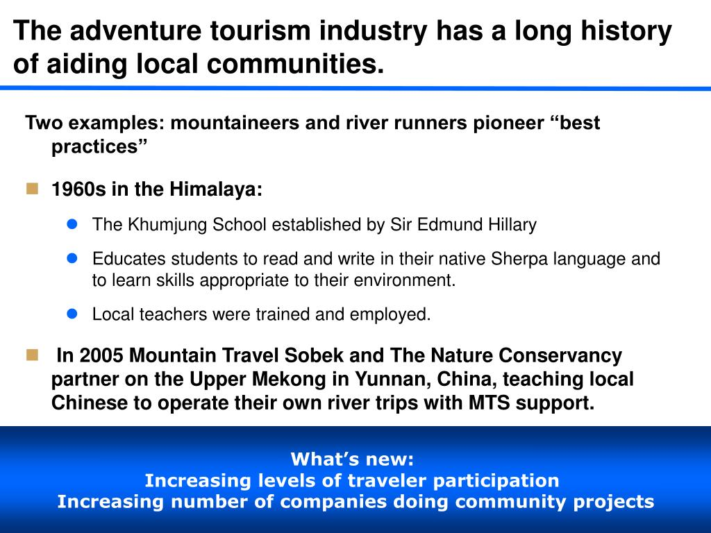 The adventure tourism industry has a long history of aiding local communities.