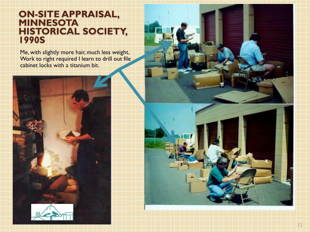 On-site appraisal, Minnesota historical society, 1990s