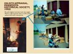 on site appraisal minnesota historical society 1990s