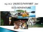may 18 22 jalisco nayarit 2009 eco adventure