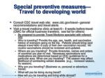 special preventive measures travel to developing world