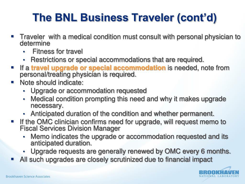The BNL Business Traveler (cont'd)