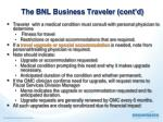 the bnl business traveler cont d