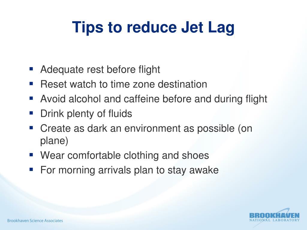 Tips to reduce Jet Lag