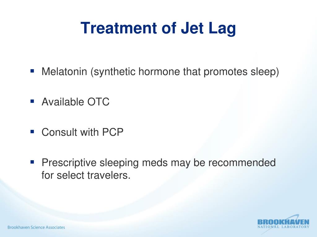 Treatment of Jet Lag