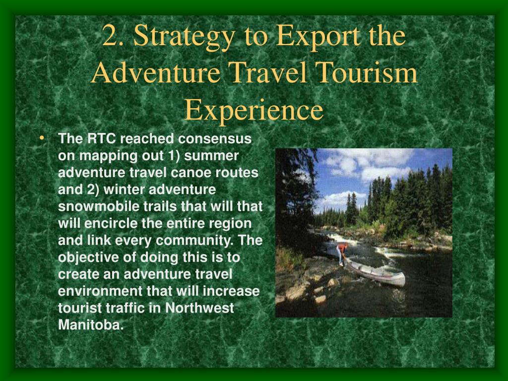 2. Strategy to Export the Adventure Travel Tourism Experience