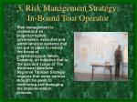 3 risk management strategy in bound tour operator