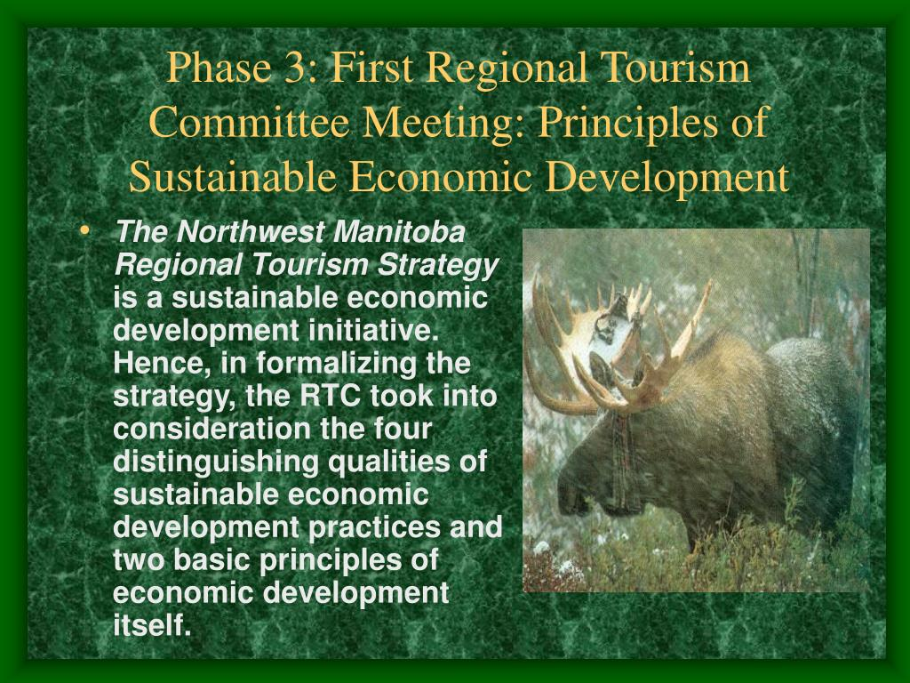 Phase 3: First Regional Tourism Committee Meeting: Principles of Sustainable Economic Development