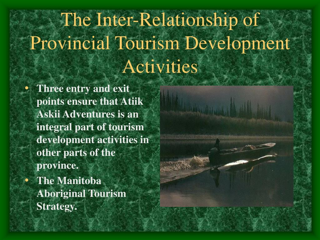 Three entry and exit points ensure that Atiik Askii Adventures is an integral part of tourism development activities in other parts of the province.
