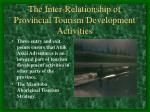 the inter relationship of provincial tourism development activities