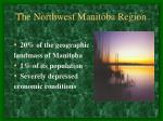 the northwest manitoba region
