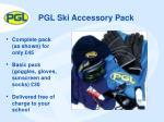 pgl ski accessory pack