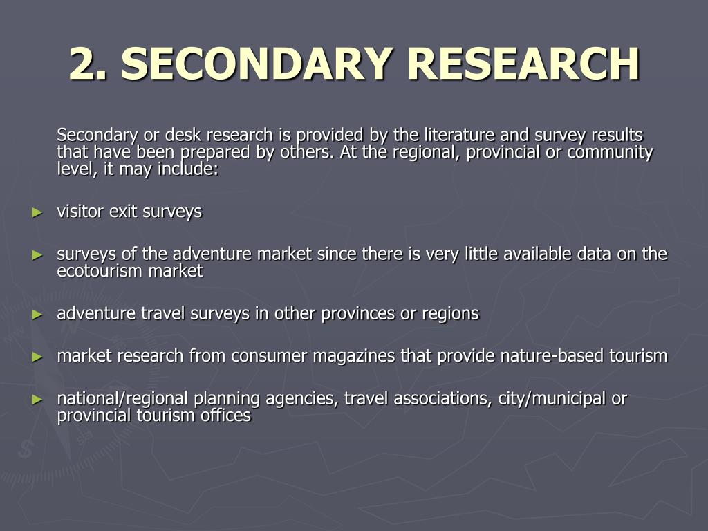 2. SECONDARY RESEARCH