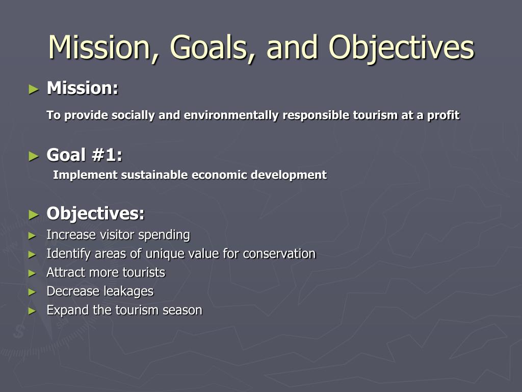 Mission, Goals, and Objectives