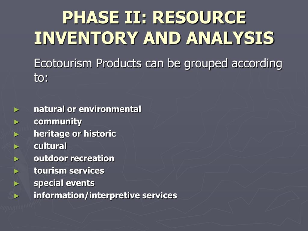 PHASE II: RESOURCE INVENTORY AND ANALYSIS