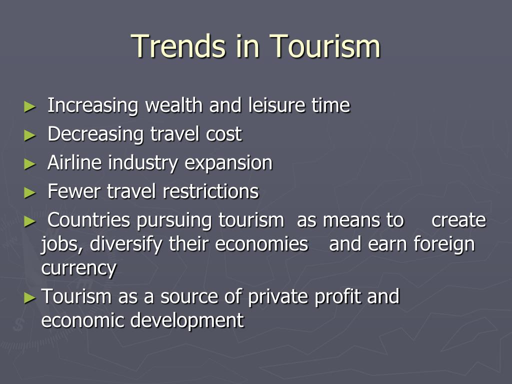 Trends in Tourism