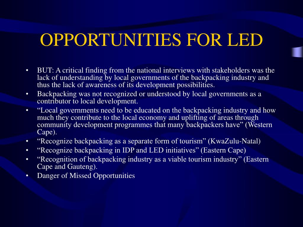 OPPORTUNITIES FOR LED