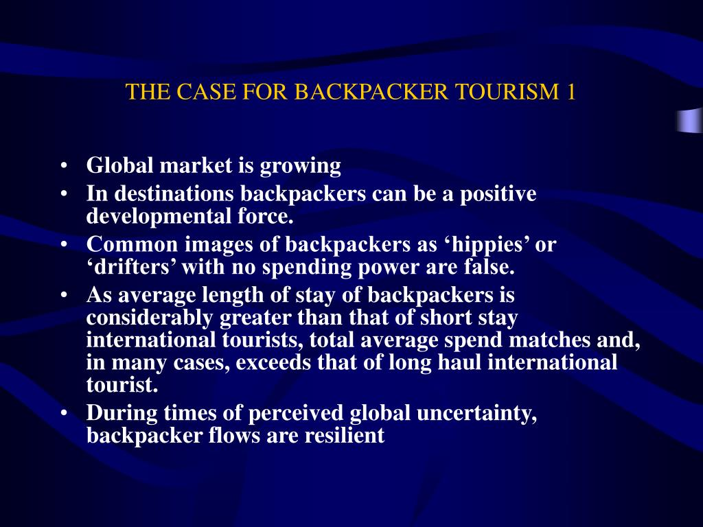 THE CASE FOR BACKPACKER TOURISM 1