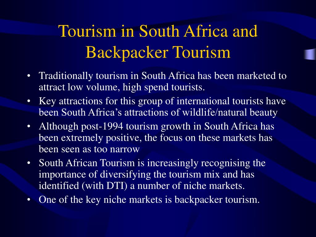 Tourism in South Africa and Backpacker Tourism