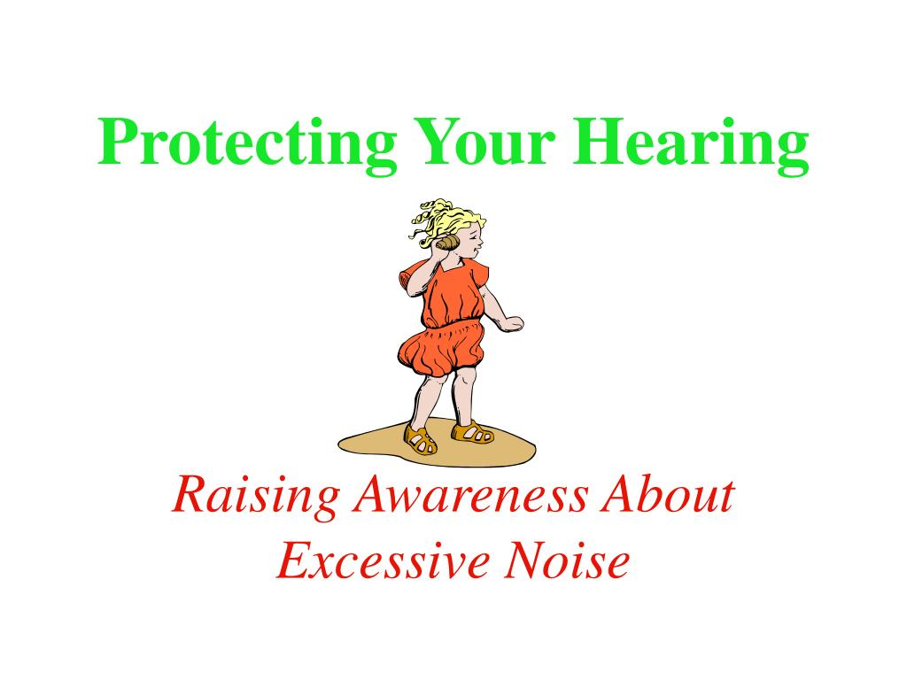 protecting your hearing l.