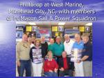 photo op at west marine morehead city nc with members of ft macon sail power squadron