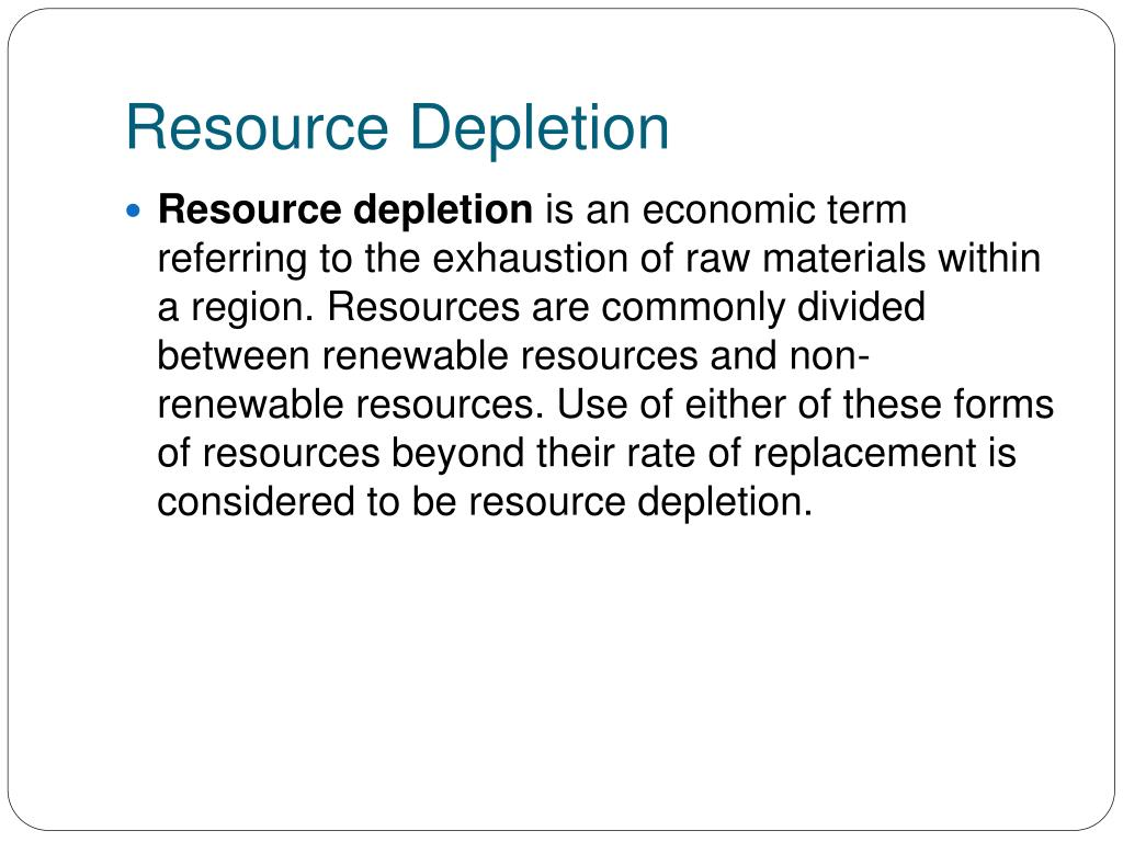 essay on depletion of natural resources Natural resources : importance , essay , article , speech | use of natural resources | advantages of natural resources | classification of natural resources.