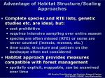 advantage of habitat structure scaling approaches