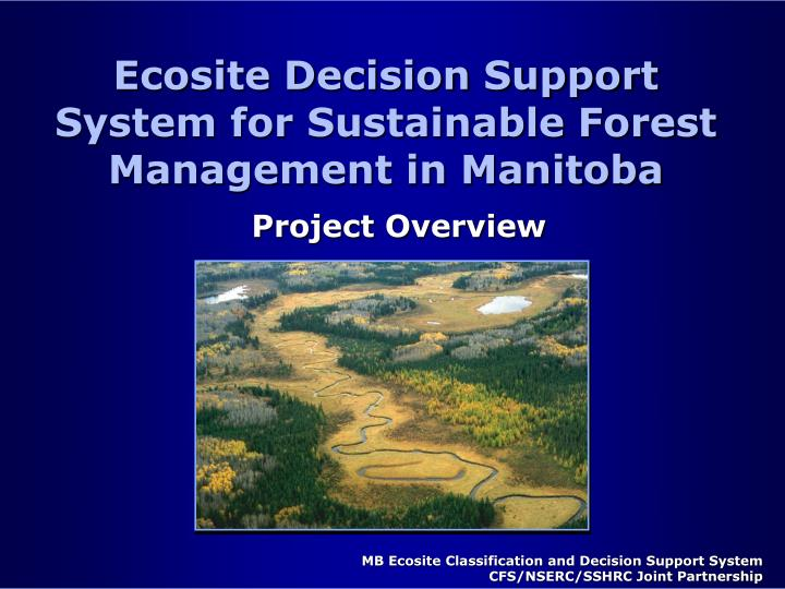 ecosite decision support system for sustainable forest management in manitoba n.