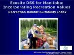 ecosite dss for manitoba incorporating recreation values