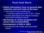 post field work