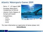 atlantic watersports games 2009