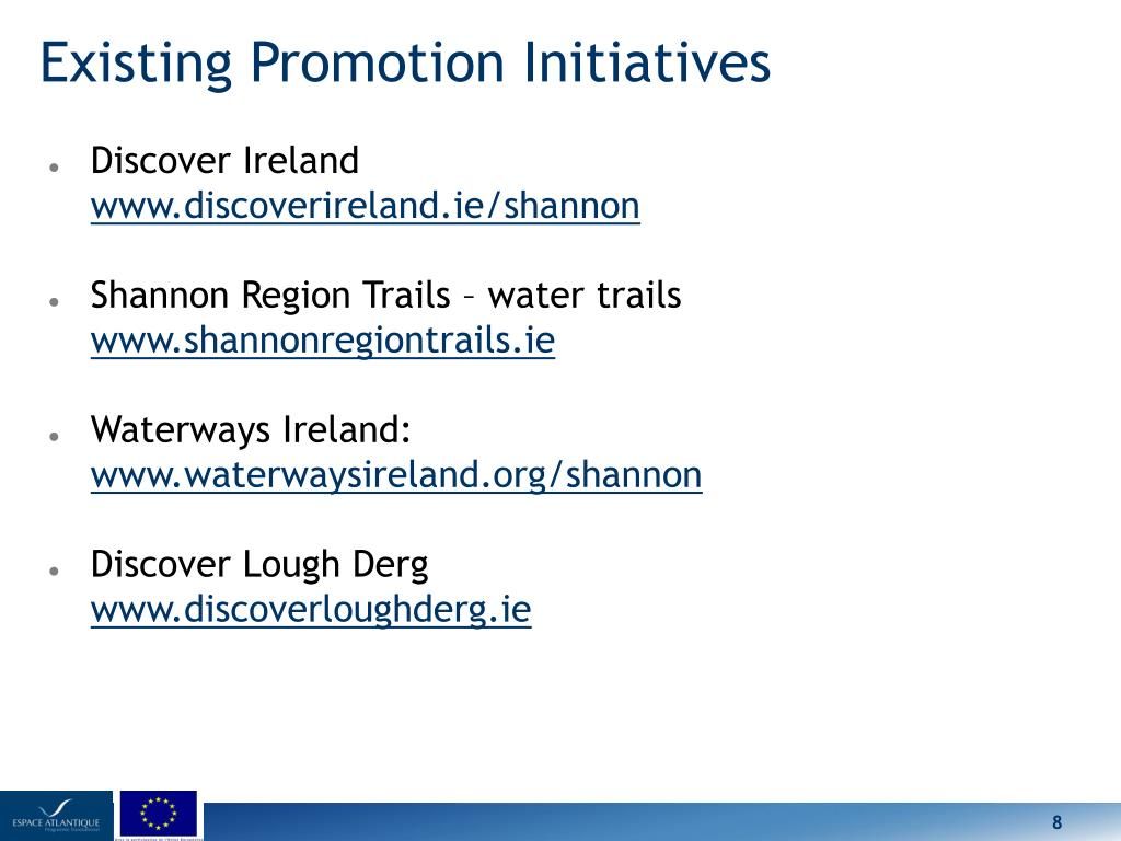 Existing Promotion Initiatives