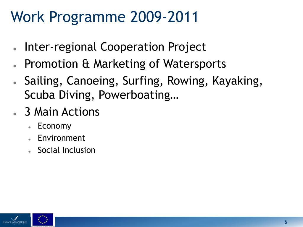 Work Programme 2009-2011
