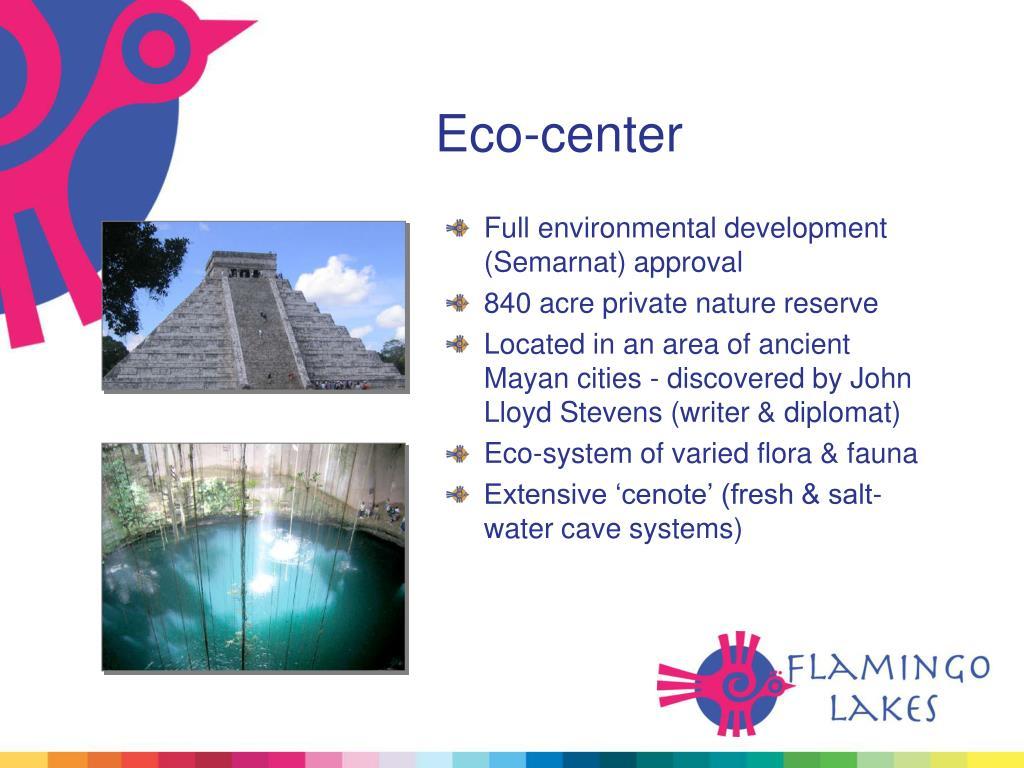 Eco-center
