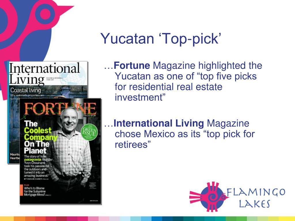Yucatan 'Top-pick'