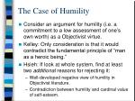 the case of humility