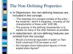 the non defining properties