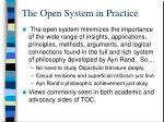 the open system in practice